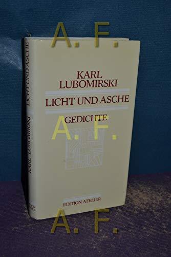 Licht und Asche. Gedichte.: Lubomirski, Karl