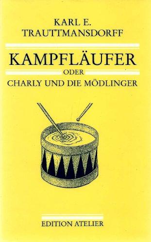 Kampfläufer : Charly und die Mödlinger by.