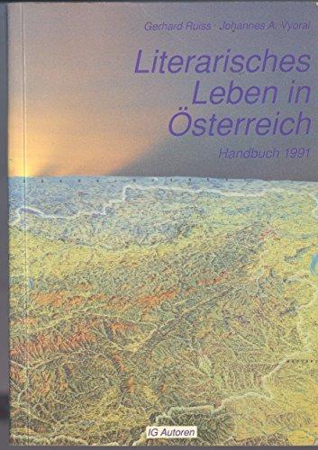 Literarisches Leben in Östereich ; Handbuch 1991: Ruiss, Gerhard und