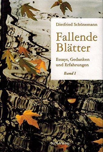 9783900453114: Fallende Bl�tter - Band I: Essays, Gedanken und Erfahrungen (Livre en allemand)