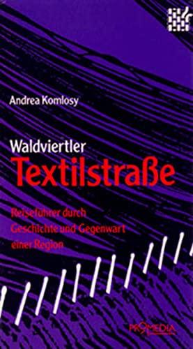 9783900478810: Waldviertler Textilstrasse