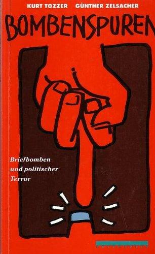 9783900518370: Bombenspuren: Briefbomben und politischer Terror (German Edition)