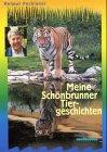 Meine Schönbrunner Tiergeschichten: Pechlaner, Helmut
