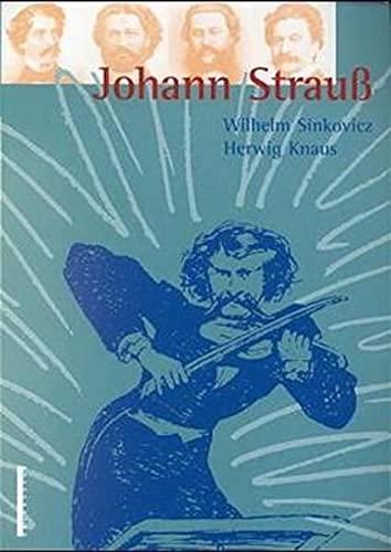 9783900518882: Johann Strauss