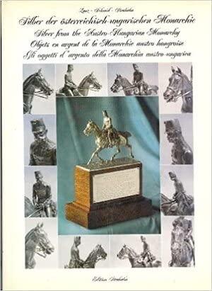9783900526085: Silber der österreichisch-ungarischen Monarchie =: Silver from the Austro-Hungarian monarch
