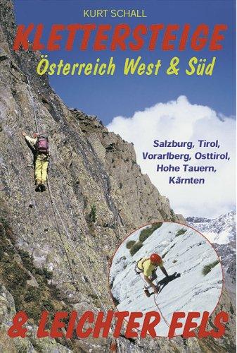 9783900533274: Klettersteige & leichter Fels �sterreich West & S�d