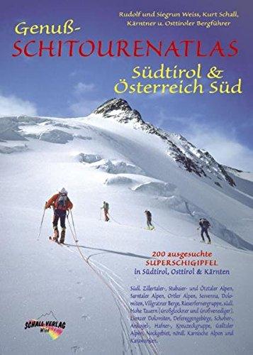 9783900533304: Genuss-Schitourenatlas : Südtirol & Österreich Süd