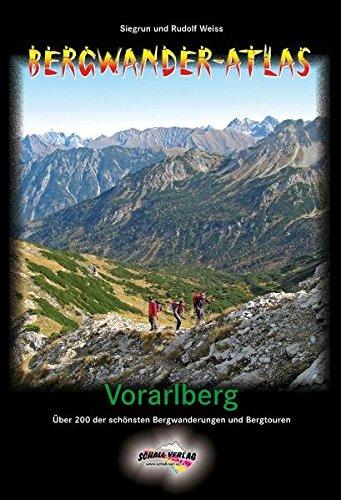 9783900533601: Bergwander-Atlas Vorarlberg: Über 200 der schönsten Bergwanderungen (inkl. Varianten mehr als 300 Wandervorschläge!)