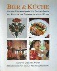 Bier & Küche. Von der Klosterbrauerei zum