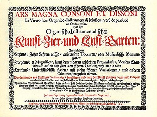 9783900590390: Ars magna consoni et dissoni: Organisch-Instrumentalischer Kunst-, Zier- und Lustgarten. Augsburg 1693 (Early keyboard music in facsimile)