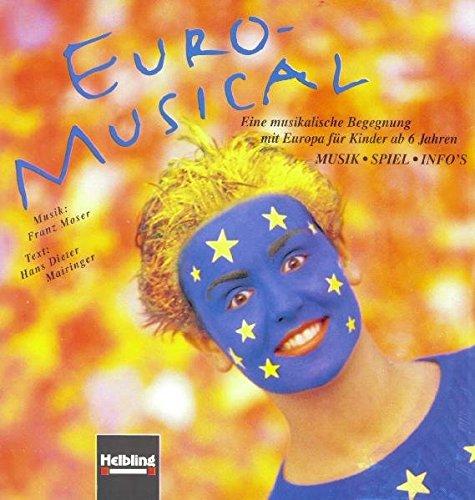 9783900590741: Euro-Musical. Buch und AudioCD: Eine musikalische Begegnung mit Europa f�r Kinder ab 6 Jahre. Musik - Spiel - Info's. Paket mit Buch und CD