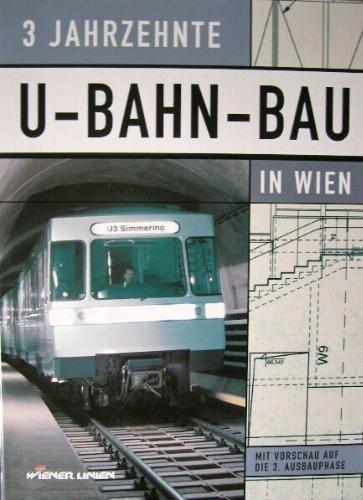 3 Jahrzehnte U-Bahn-Bau in Wien: H�dl, Johann