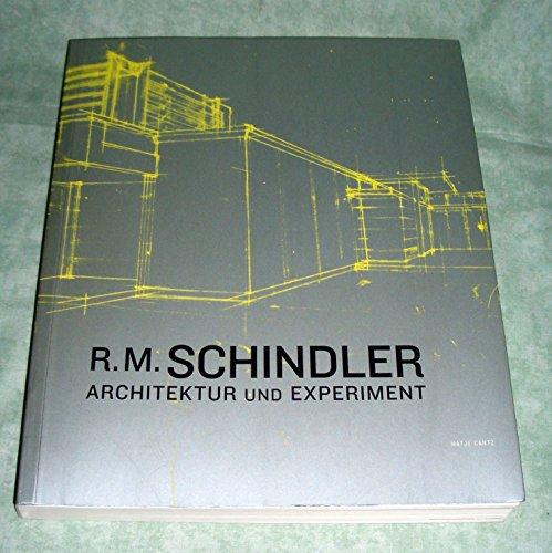 9783900688509: R. M. Schindler: Architektur und Experiment (Livre en allemand)