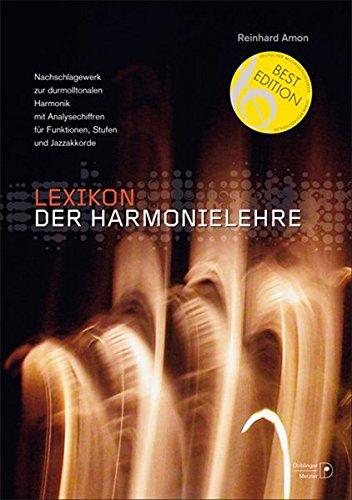 9783900695705: Lexikon der Harmonielehre: Nachschlagewerk zur durmolltonalen Harmonik mit Analysechiffren für Funktionen, Stufen und Jazzakkorde