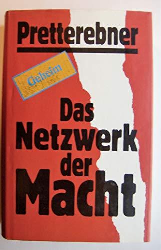 9783900710026: Das Netzwerk der Macht: Anatomie der Bewaltigung ...