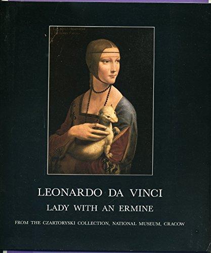 Leonardo Da Vinci : Lady With an Ermine: Jozef Grabski; Janusz Walek