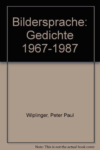 9783900743420: Bildersprache: Gedichte 1967-1987