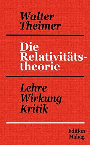 Die Relativitätstheorie: Walter Theimer