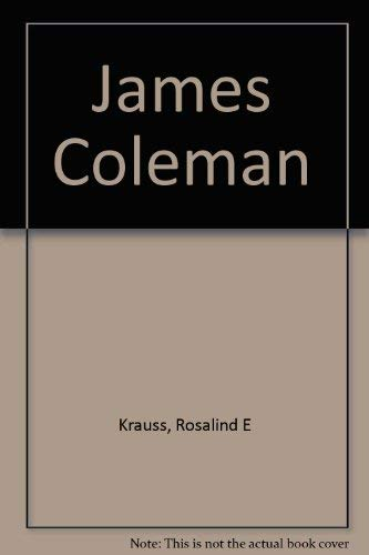 James Coleman (9783900803896) by Rosalind E Krauss