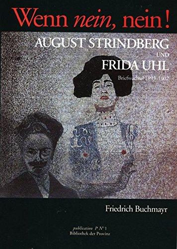 Wenn nein, nein!: Briefwechsel: Strindberg, August, Uhl,