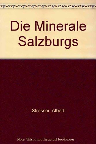 Die Minerale Salzburgs.: Strasser, Albert: