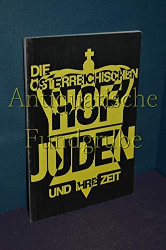 Die österreichischen Hofjuden und ihre Zeit. [Hrsg.: Schubert, Kurt [Hrsg.];