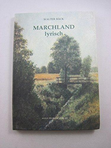 Marchland lyrisch: B�ck, Walter: