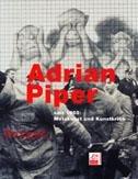 9783901107368: Adrian Piper Seit 1965: Metakunst Und Kunstkritik