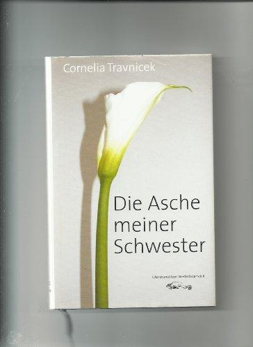 9783901117985: Die Asche meiner Schwester: Erzählung (Livre en allemand)