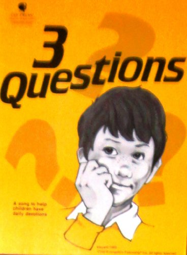9783901170270: 3 Questions: A song to help children have daily devotions