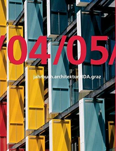 Jahrbuch Architectur HDA Graz 04/05 (Paperback)