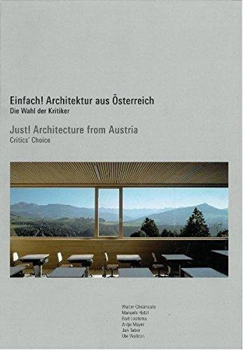 Einfach! Architektur aus Oesterreich. Die Wahl der Kritiker.: Chramosta, Walter u.a. - Franz ...