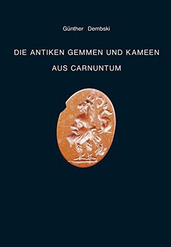Die antiken Gemmen und Kameen aus Carnuntum: Günther Dembski