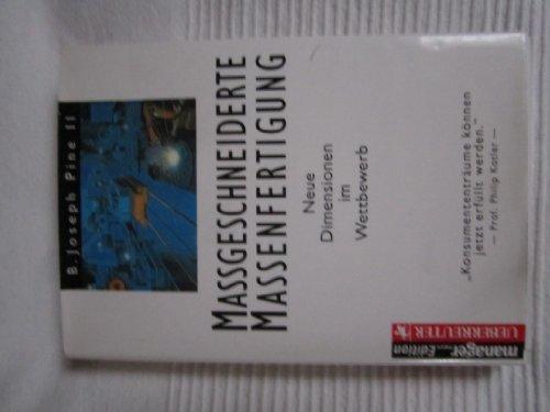 9783901260667: Massgeschneiderte Massenfertigung. Neue Dimensionen im Wettbewerb
