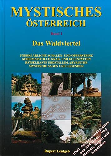 Mystisches Osterreich Band 1 (German): Waldviertel, Das