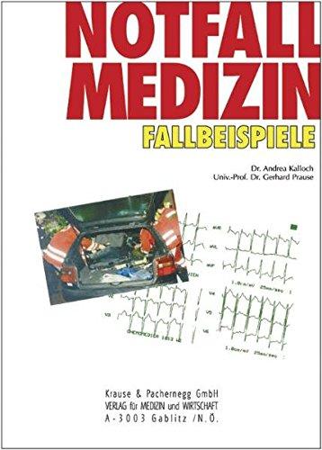 9783901299339: Notfallmedizin Fallbeispiele (Livre en allemand)
