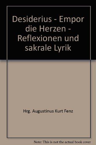 Desiderius - Empor die Herzen: Fenz Augustinus Kurt