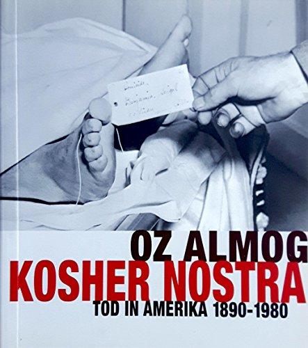 Koscher Nostra. Jüdische Gangster in Amerika 1890-1980.: Almog, Oz