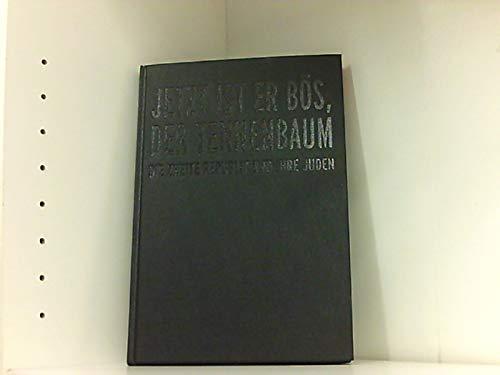 9783901398384: Jetzt ist er b�s, der Tennenbaum: Die zweite Republik und ihre Juden