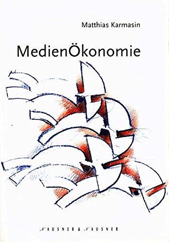9783901402197: Medienökonomie.