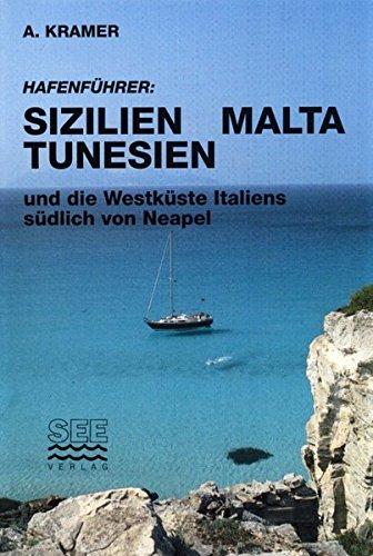 9783901593086: Kramer, A: Hafenführer Sizilien, Malta, Tunesien und die