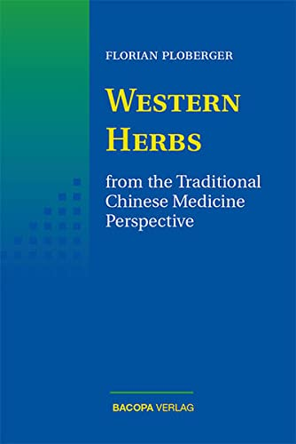 9783901618949: Western Herbs from the Traditional Chinese Medicine Perspective
