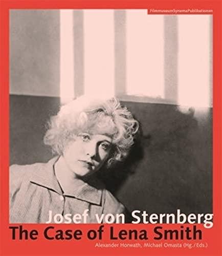 9783901644221: Josef von Sternberg: The Case of Lena Smith (Austrian Film Museum Books)