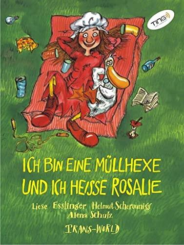 Ich bin eine Müllhexe und ich heisse: Liese Esslinger, Helmut