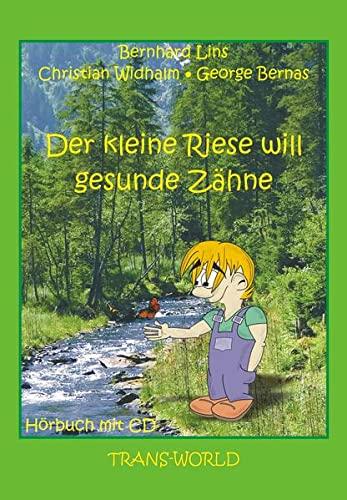 9783901710407: Der kleine Riese will gesunde Zähne, m. Audio-CD