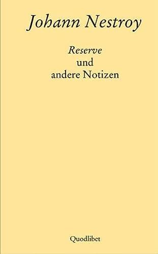 9783901749193: Reserve und andere Notizen (Quodlibet)