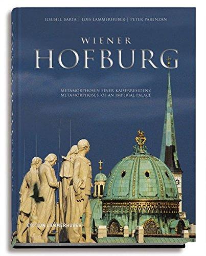 9783901753183: Wiener Hofburg: Metamorphosen einer Kaiserresidenz