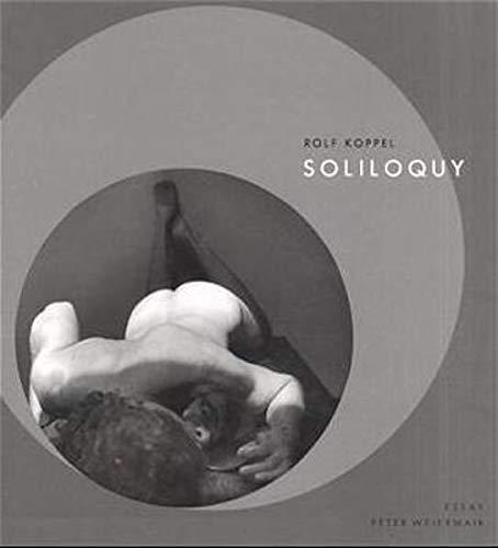 Rolf Koppel: Soliloquy: Koppel, Rolf; Weiermair,