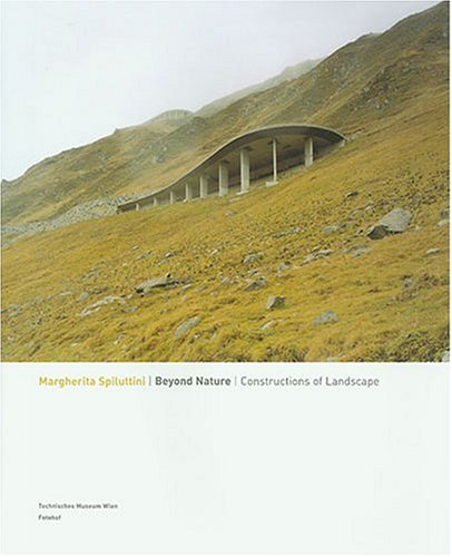 9783901756283: Marhgerita Spiluttini: Beyond Nature - Constructions of Landscape