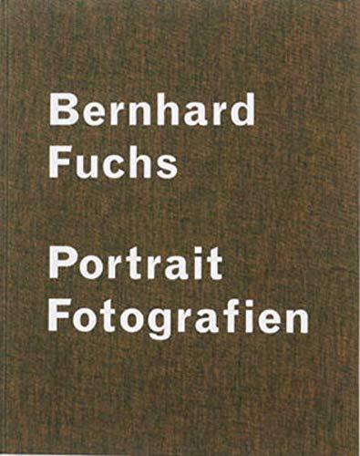 9783901756320: Bernhard Fuchs: Portrait - Photographs